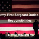 Army First Sergeant Duties and Responsibilities