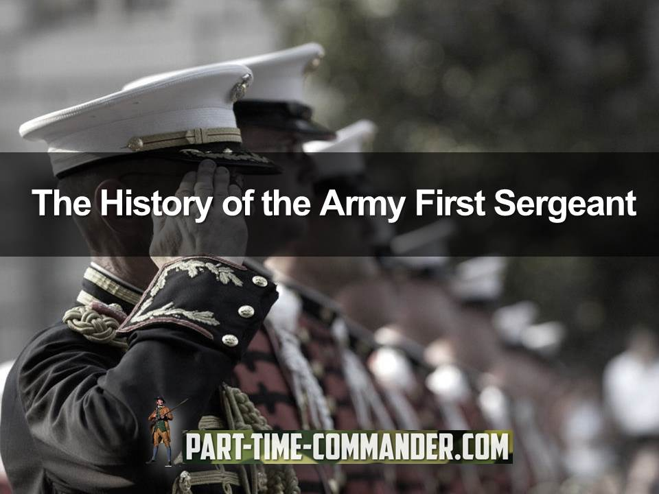 history of the army first sergeant