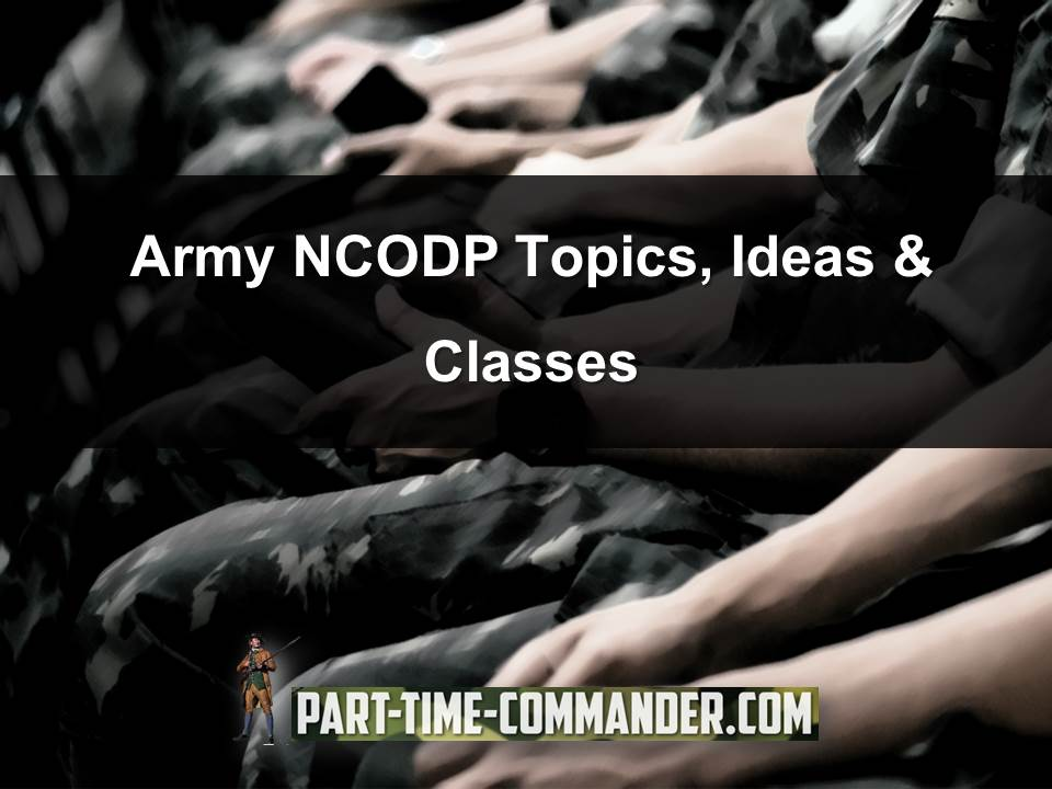 Army NCODP Topics, Ideas & Classes