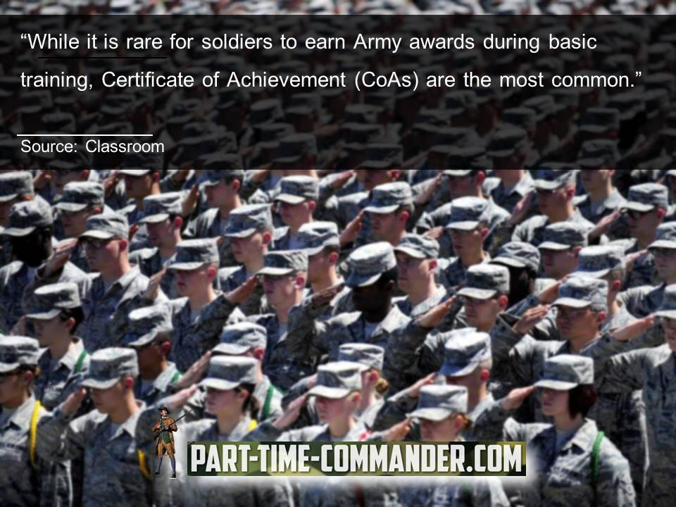 Rare for soldiers to earn Army awards CoAs are the most common