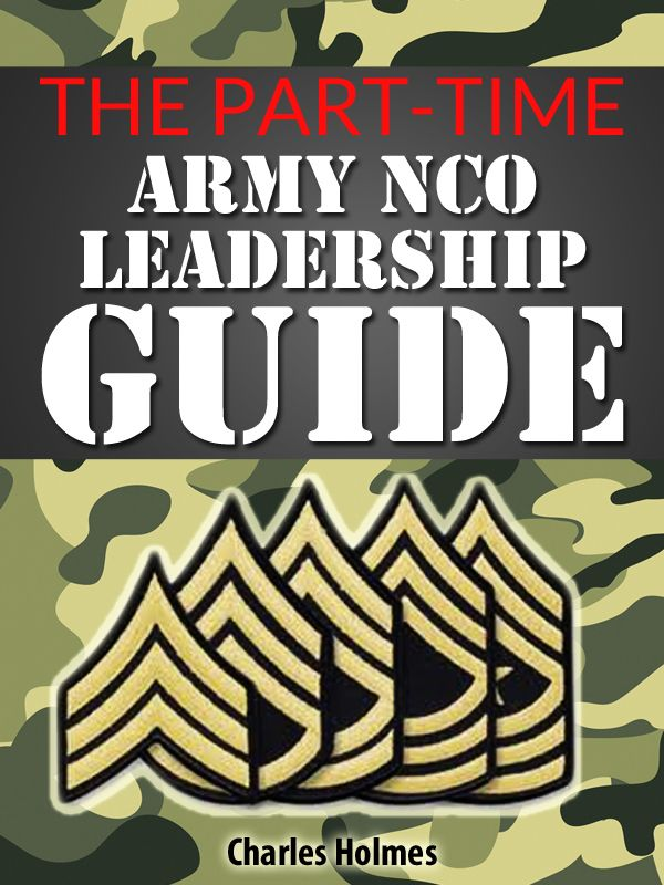 Army Leaders Book Template | Part Time Army Nco Leadership Guide Citizen Soldier Resource Center
