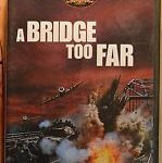A Bridge Too Far: Movie Review and Lessons Learned
