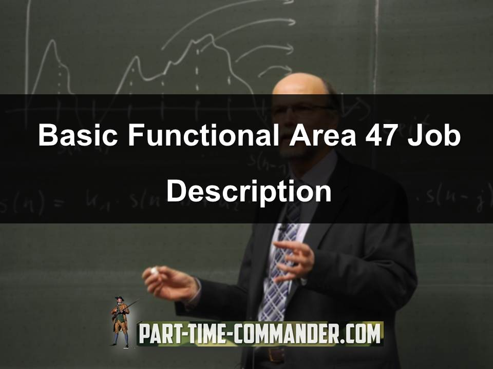Functional Area 47 Job Description
