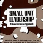 Army Leadership Principles for Officers and NCOs