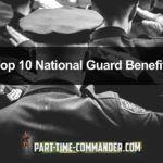 Top 10 National Guard Benefits