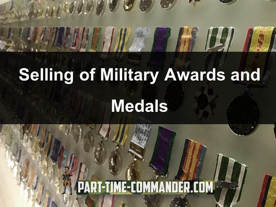 Selling of Military Awards and Medals