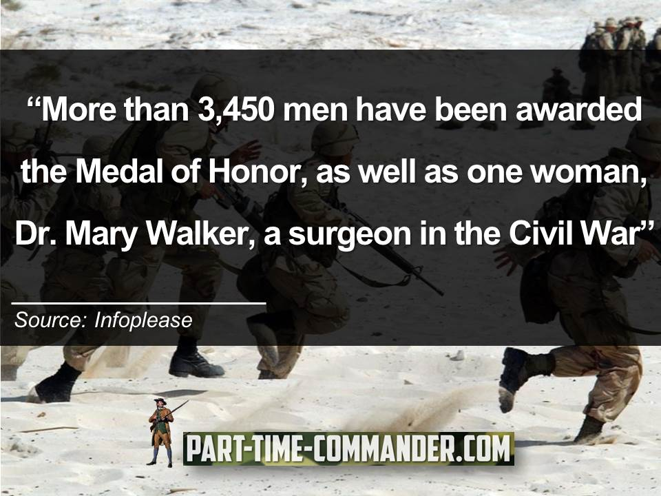 More than 3,450 men have been awarded the Medal of Honor