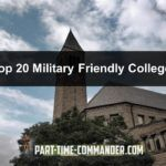 Top 20 Military Friendly Colleges & Universities