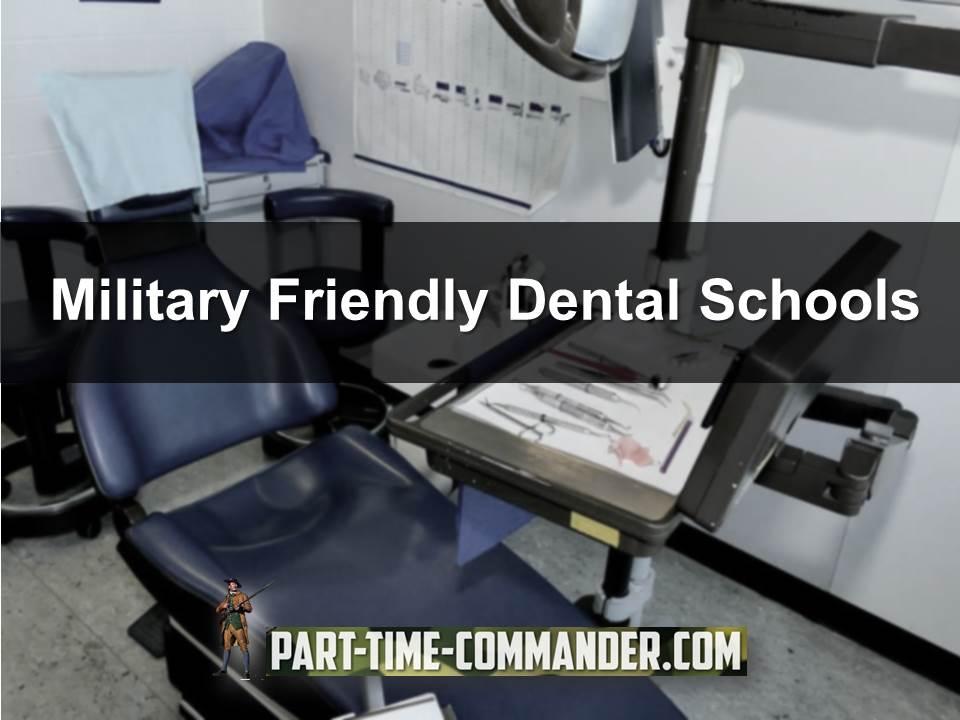 Military Friendly Dental Schools