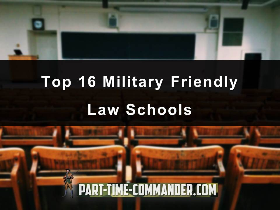 Top 16 Military Friendly Law Schools
